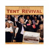 Gaither Homecoming CD- Tent Revival